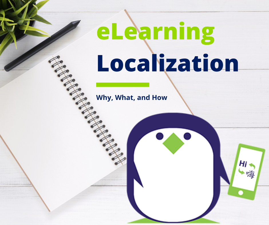 eLearning localization: Why, What, and How